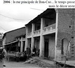 - Récit et photos du poste de Ban-Cao du Cpitaine MATEU 02-rue-principale-ban-cao-2006